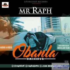 Mr. Raph - Obanla